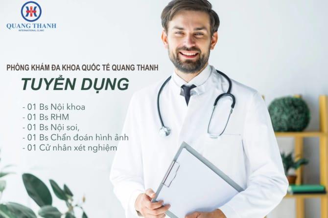 Tuyển dụng nhân lực làm việc tại Phòng khám quốc tế Quang Thanh tháng 4-2019